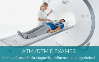 Ressonância Magnética e diagnóstico de Disfunção da ATM