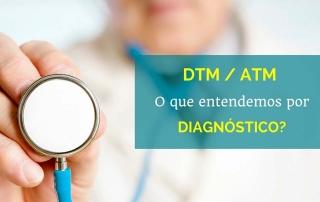 Diagnóstico DTM - Disfunção da ATM - Patologia da ATM