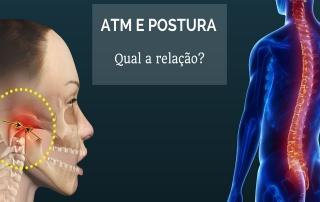Qual a relação entre a ATM e a postura?