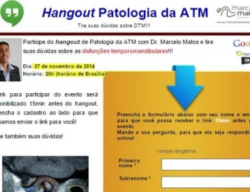 Hangout de patologia da ATM para pacientes!