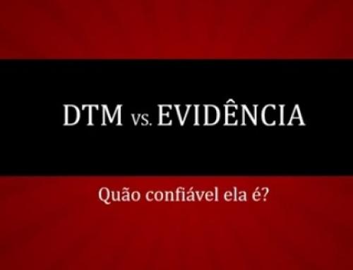 DTM vs Evidências científicas