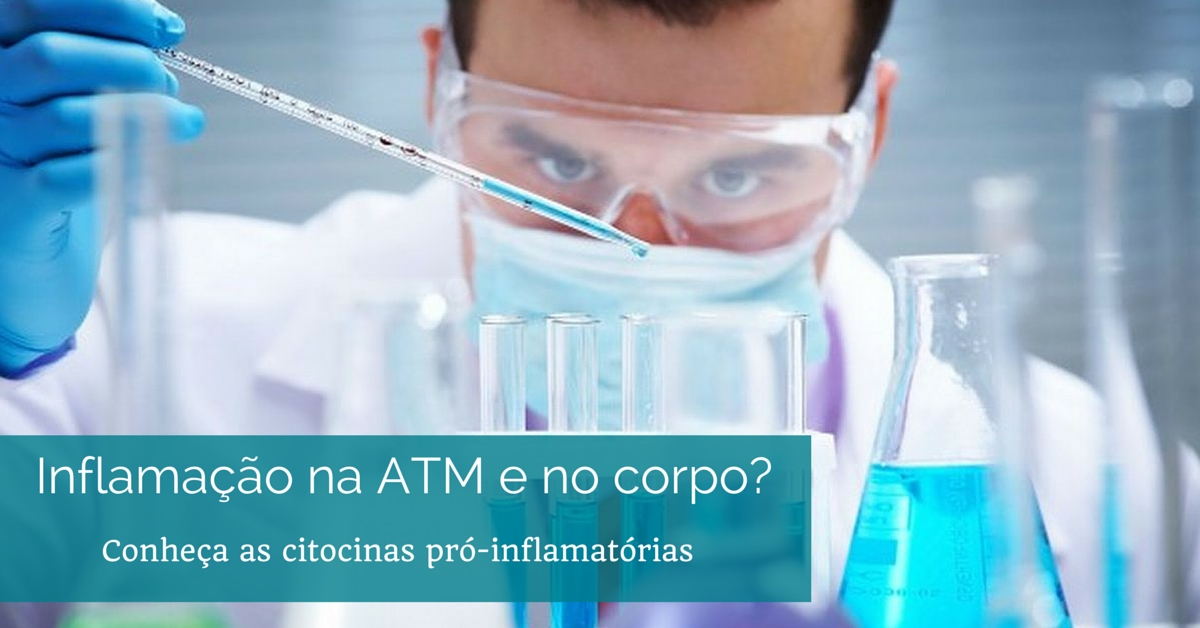 Inflamação na ATM e no corpo? Conheça as citocinas