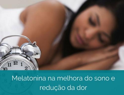 Melatonina como terapia para melhorar o sono e reduzir a dor, funciona?