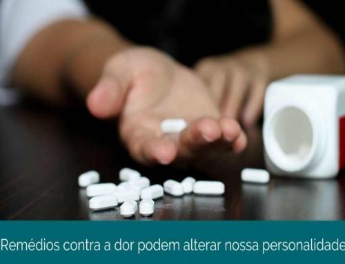 O uso de analgésicos contra a dor pode alterar o nosso comportamento